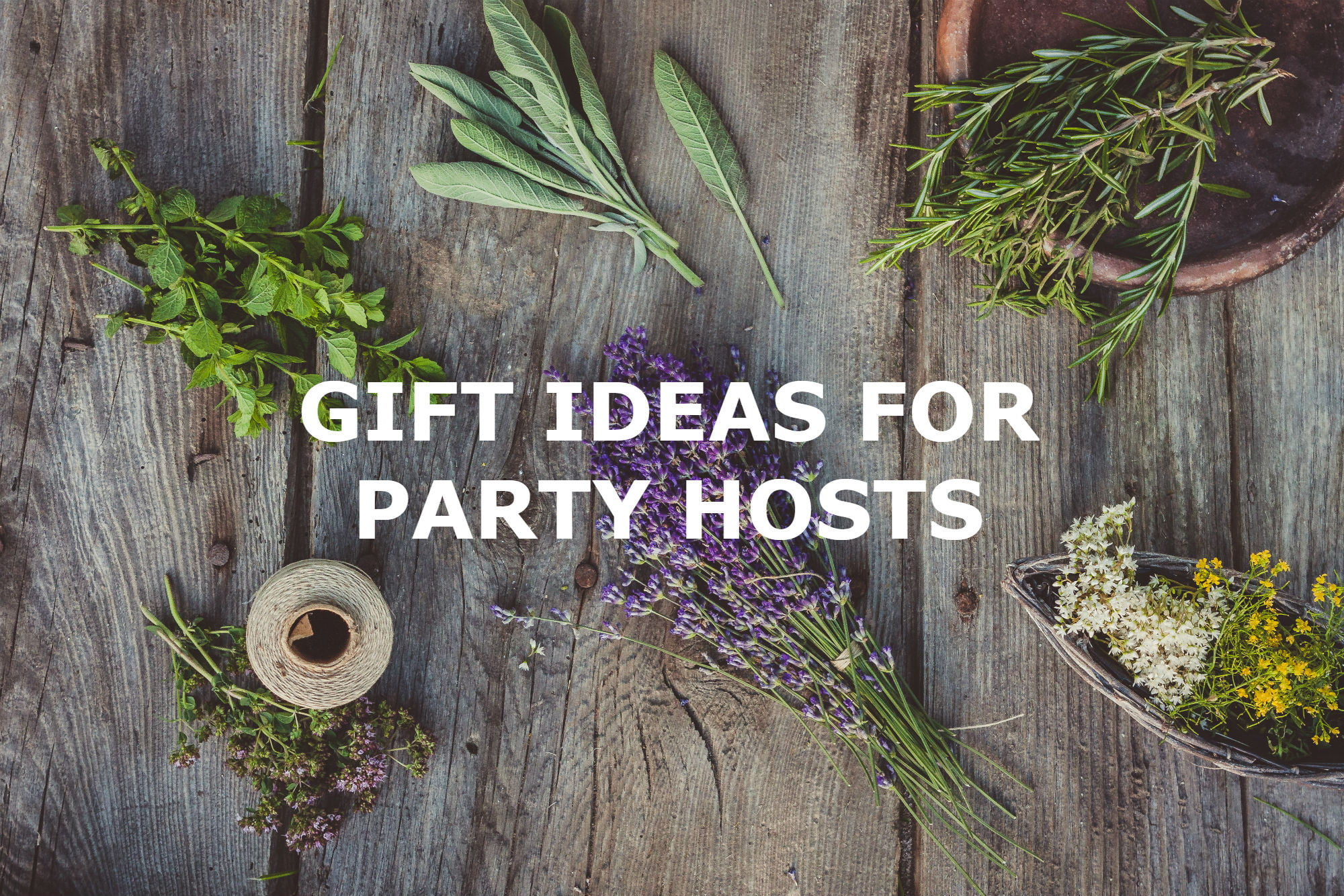 GIFT IDEAS FOR PARTY HOSTS