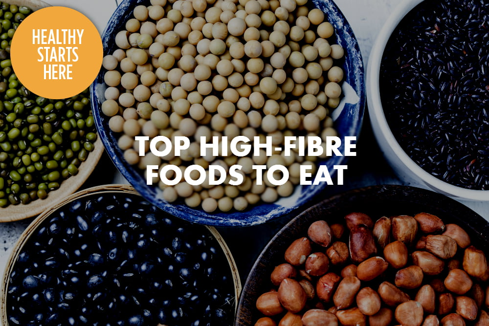 TOP HIGH-FIBRE FOODS TO EAT
