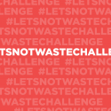 Lets not waste challenge
